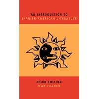 An Introduction to Spanish-American Literature