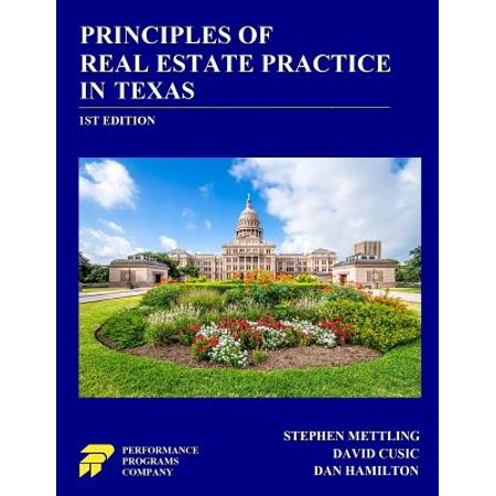 Principles of Real Estate Practice in Texas (Best Real Estate School In Texas)