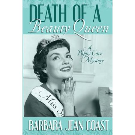 Death of a Beauty Queen : A Poppy Cove Mystery