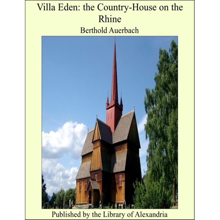 Villa Eden: the Country-House on the Rhine - eBook