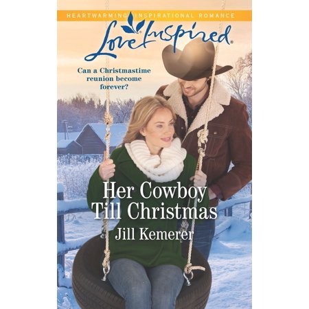 Wyoming Sweethearts: Her Cowboy Till Christmas (Paperback) ()