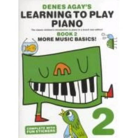 Denes Agays Learning To Play Piano   Book 2   More Music Basics   Paperback