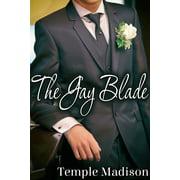 The Gay Blade - eBook