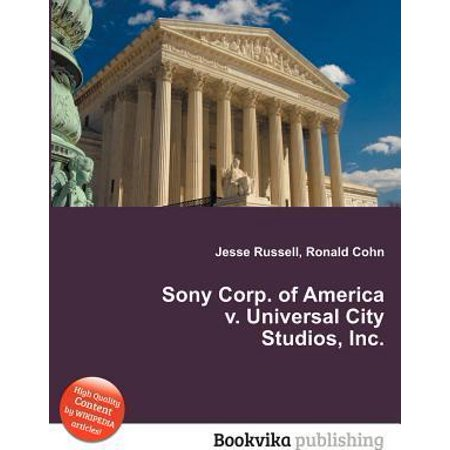 Sony Corp  Of America V  Universal City Studios  Inc