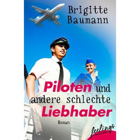 Piloten und andere schlechte Liebhaber - eBook (Amerikanische Piloten Sonnenbrille)