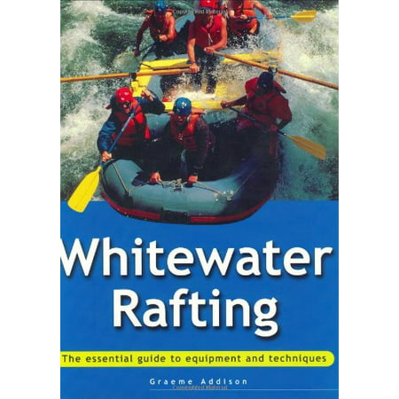 Essential Guide: Whitewater Rafting