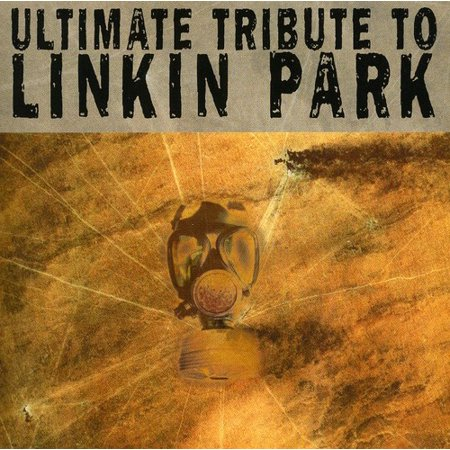 Ultimate Tribute to Linkin Park - Ultimate Tribute to Linkin Park [CD]