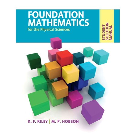 Student Solution Manual for Foundation Mathematics for the Physical Sciences -