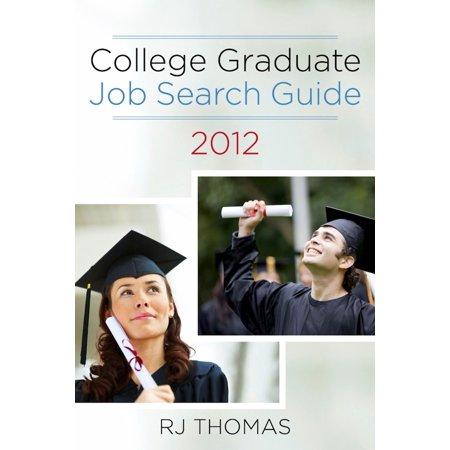 College Graduate Job Search Guide 2012 - eBook