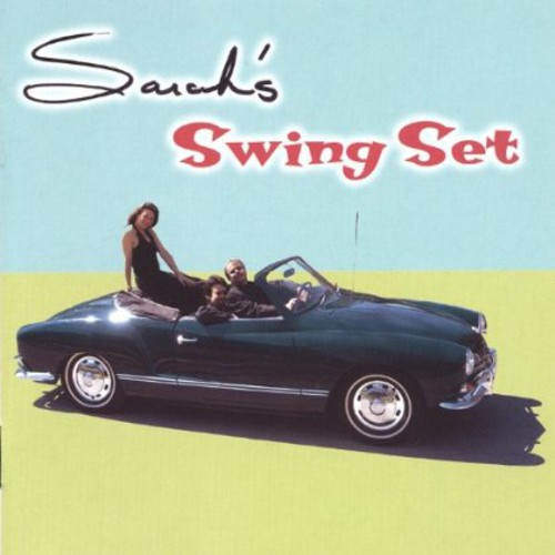 Sarah's Swing Set - Sarah's Swing Set [CD]