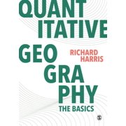 Spatial Analytics and GIS: Quantitative Geography: The Basics (Paperback)