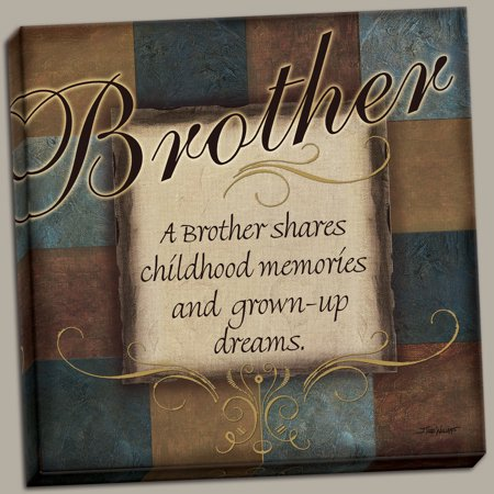 Heartfelt Gift for a Brother Canvas Sign; One 12x12 Hand-Stretched Canvas