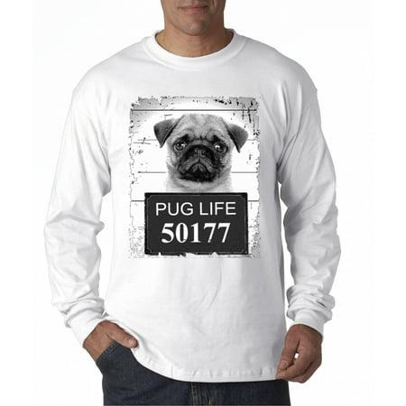 158 - Unisex Long-Sleeve T-Shirt Pug Life Pug Mugshot Puppy Dog Dog Long Sleeve Tee