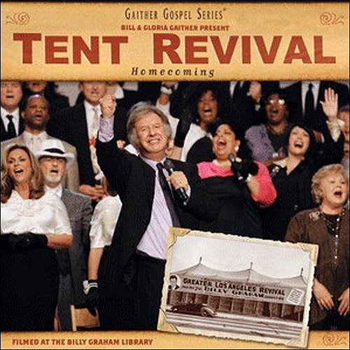 Tent Revival Homecoming