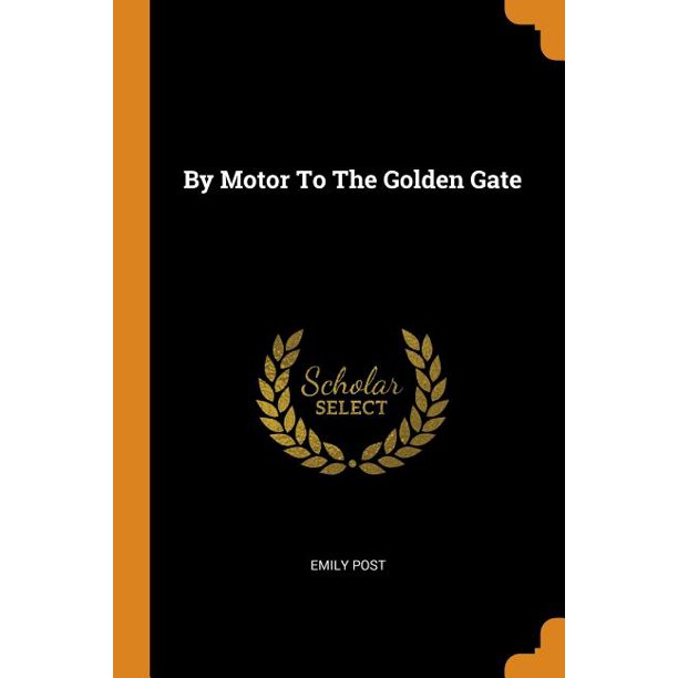 By Motor to the Golden Gate (Paperback)