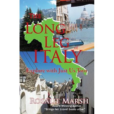 Long Italian - Just Us Two Travel: The Long Leg of Italy (Paperback)