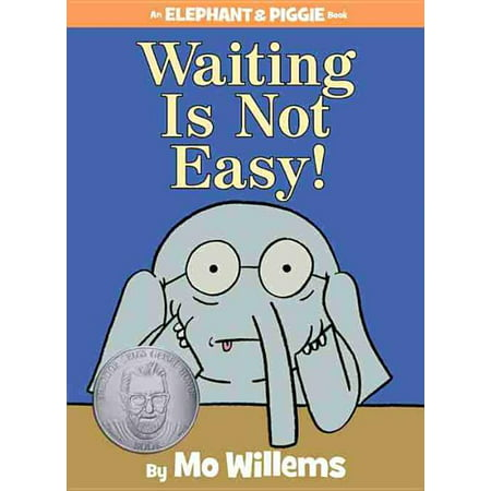 Waiting Is Not Easy! (Hardcover)