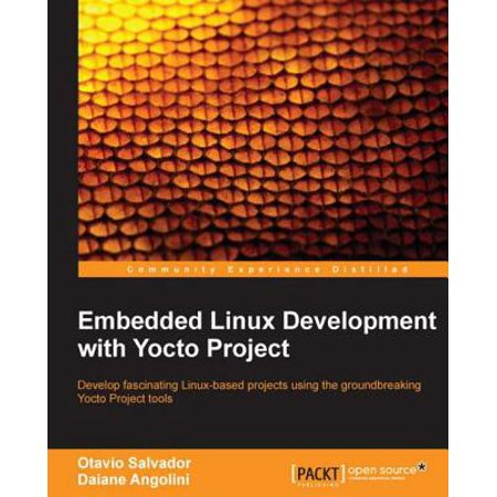 Embedded Linux Development with Yocto Project - eBook