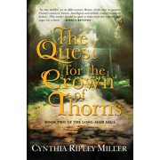 Long-Hair Saga: The Quest for the Crown of Thorns (Paperback)