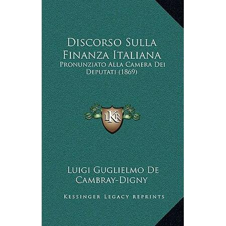 discorso sulla finanza italiana pronunziato alla camera