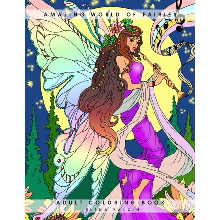 Amazing World of Fairies : Adult Coloring Book - Adult Furries