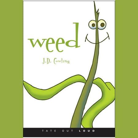 Weed - Audiobook