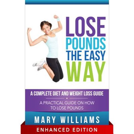 Lose Pounds The Easy Way A Complete Diet And Weight Loss Guide With Audio Ebook