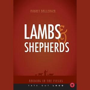 Shepherd Lamb - Lambs and Shepherds - Audiobook