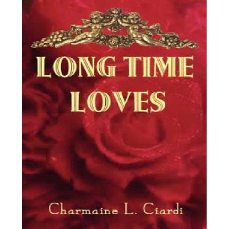 Long Time Loves: A Story Collection about Vintage Marriages Long Time Loves: A Story Collection about Vintage Marriages