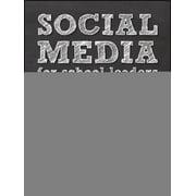 Social Media for School Leaders - eBook
