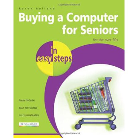 Buying a Computer for Seniors : For the Over 50s