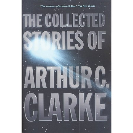 Clarke Cover - The Collected Stories of Arthur C. Clarke