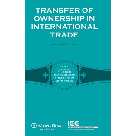 Transfer of Ownership in International Trade (Transfer Kindle Ownership)