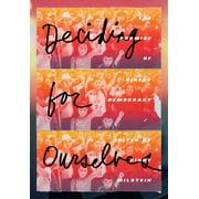 Deciding for Ourselves - eBook