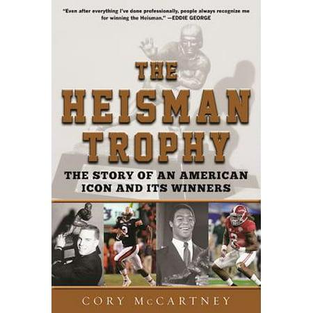 - The Heisman Trophy (Hardcover)
