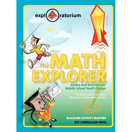 Math Explorer - The Math Explorer : Games and Activities for Middle School Youth Groups