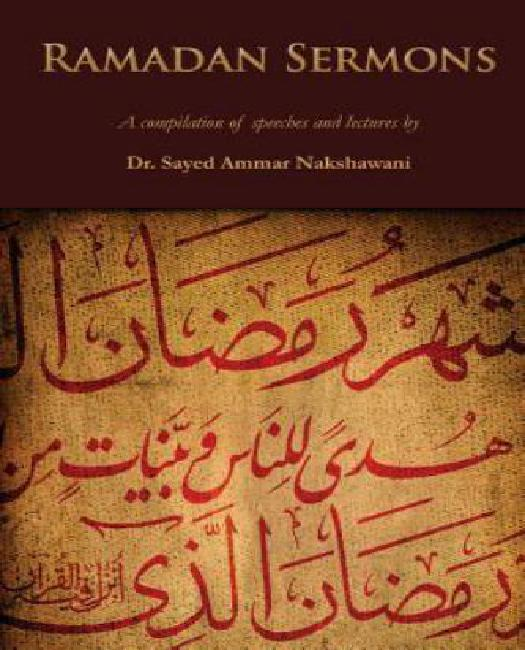 Ramadan Sermons: A Compilation of Speeches and Lectures