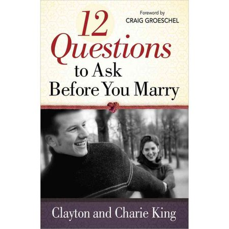 12 Questions to Ask Before You Marry by