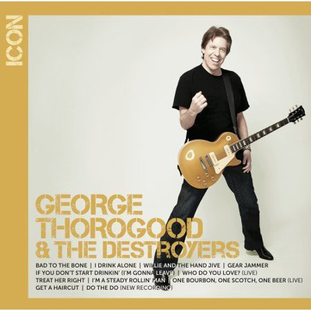 George Thorogood - Icon Series: George Thorogood