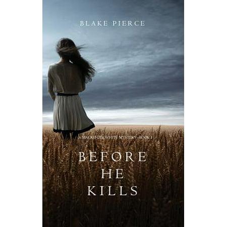 Before He Kills (a MacKenzie White Mystery-Book 1) for $<!---->