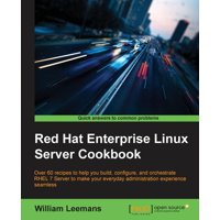 Red Hat Enterprise Linux Server Cookbook (Paperback)