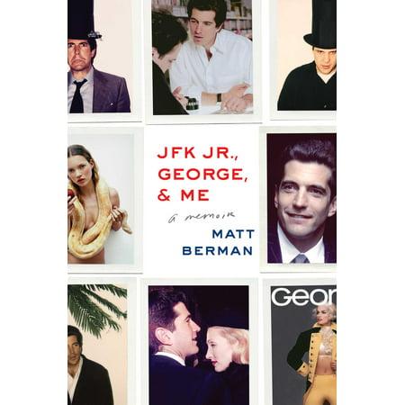 Jfk Jr   George    Me