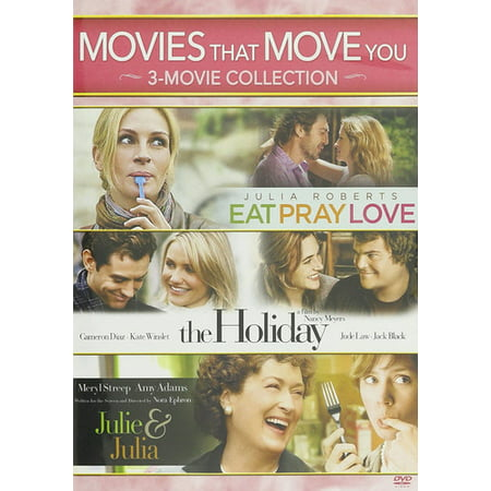 Movies That Move You  Julie   Julia   The Holiday   Eat Pray Love