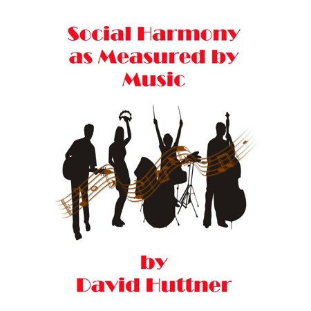Social Harmony as Measured by Music - eBook