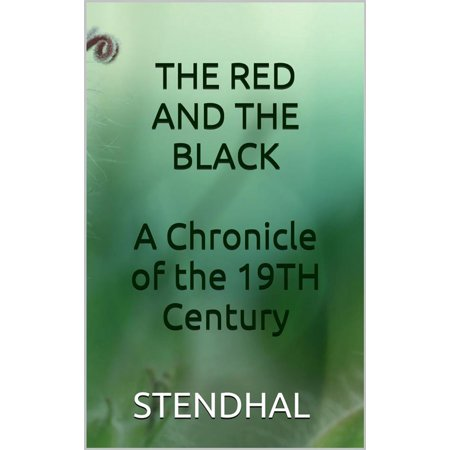 The red and the black - A chronicle of the 19th century -