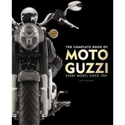 The Complete Book of Moto Guzzi : Every Model Since 1921