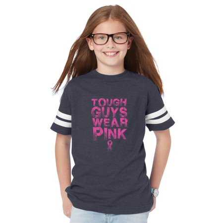 Tough Guys Wear Pink Breast Cancer Awareness Youth Unisex Football Fine Jersey Tee