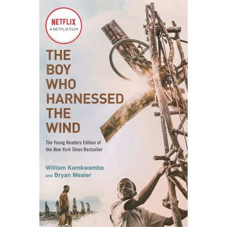 The Boy Who Harnessed the Wind (Movie Tie-in Edition) : Young Readers - Young Wind Sensor
