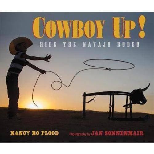 Cowboy Up!: Ride the Navajo Rodeo
