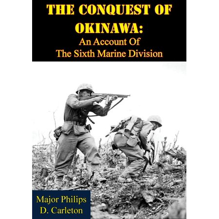 The Conquest Of Okinawa: An Account Of The Sixth Marine Division - eBook - Marine Division Challenge Coin